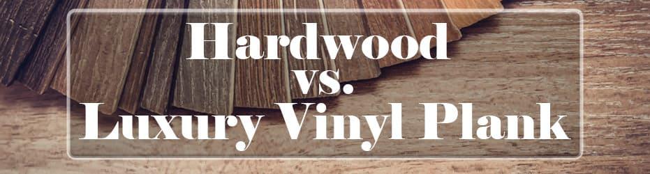 hardwood vs luxury vinyl plank close up
